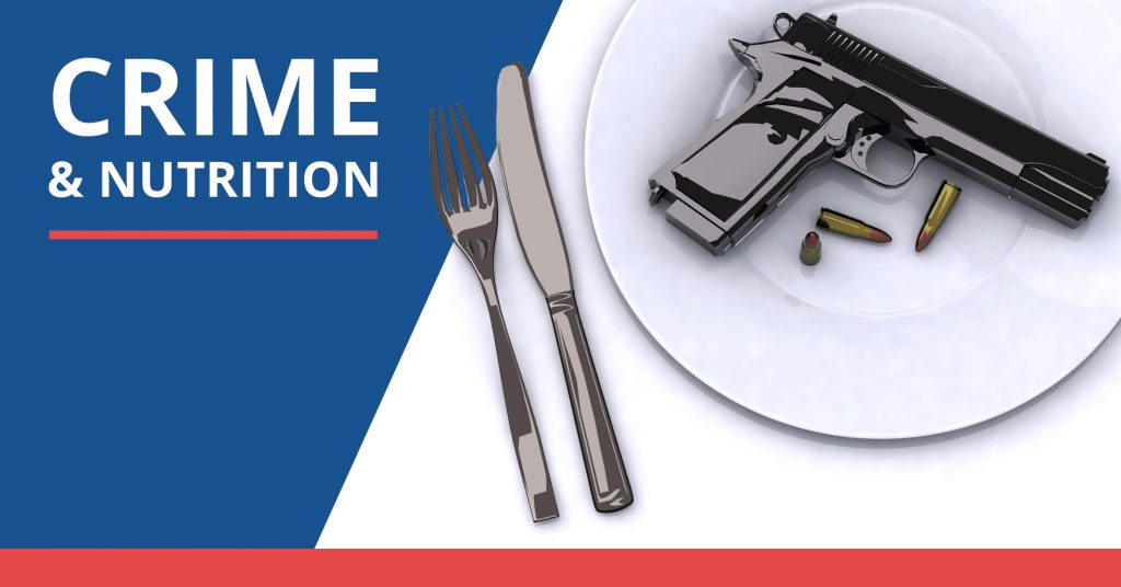 Crime and Nutrition - A-1 Bail Bonds Agency